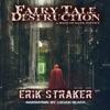 Fairy Tale Destruction: A Book of Dark Poetry (Unabridged)