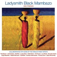 Ladysmith Black Mambazo - Ladysmith Black Mambazo & Friends artwork