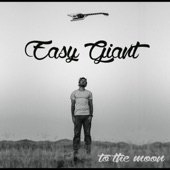 Easy Giant - Comes the Light