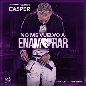 No Me Vuelvo a Enamorar - Single Mp3 Download