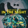 In the Night (feat. ØMC)