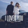 I Loved You (feat. Irina Rimes) - Single, Dj Sava