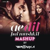 Ae Dil Hai Mushkil Mashup (By DJ VERONIKA)