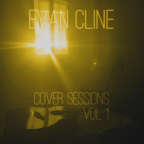 Evan Cline - Cover Sessions, Vol.1 - EP