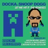 Let Me Hit It (feat. Snoop Dogg) [Remixes] - EP, Docka
