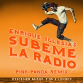 SÚBEME LA RADIO (Pink Panda Remix) [feat. Descemer Bueno & Zion & Lennox] - Single