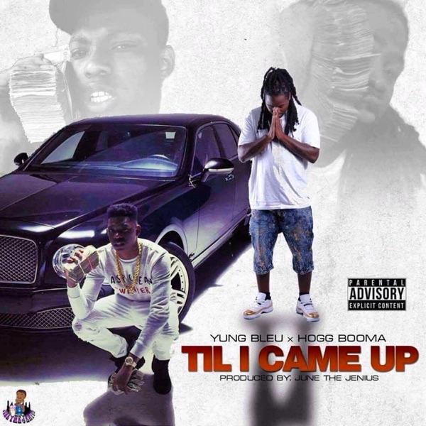 Til I Came Up (feat. Yung Bleu) - Single
