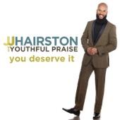 JJ Hairston & Youthful Praise - We Serve (feat. Travis Greene)