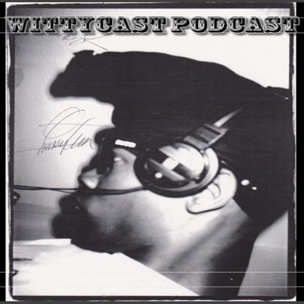 Wittycast Podcast