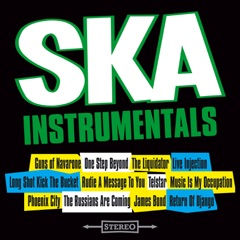SKA Instrumentals (First Time Released In Stereo)