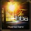 To Abba - Psalmist Raine
