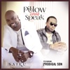 Pillow Could Speak (feat. Prodigal Son) - Single