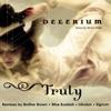 Truly (feat. Nerina Pallot), Delerium