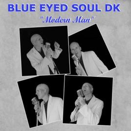 Modern Man by Blue Eyed Soul DK