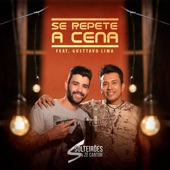 Se Repete A Cena (feat. Gusttavo Lima) - Single