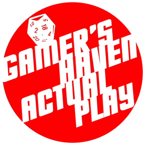 Gamers Haven Actual Play Podcast