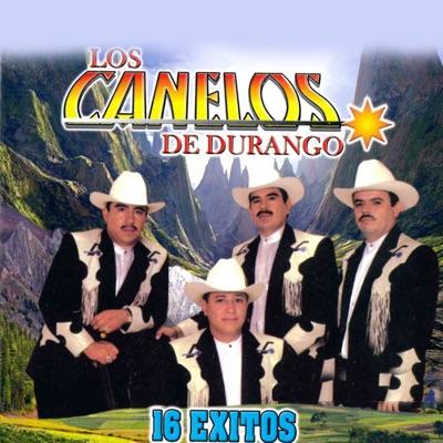 16 Éxitos - Los Canelos de Durango