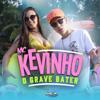 O Grave Bater - Mc Kevinho