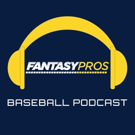 FantasyPros - Fantasy Baseball Podcast: Ep  33: Closer