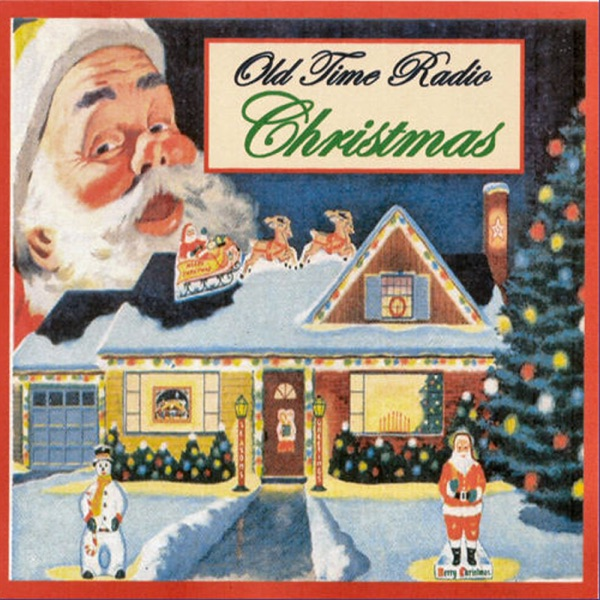 christmas old time radio - Old Time Radio Christmas