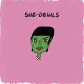 She-Devils - How Do You Feel
