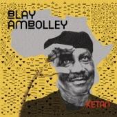Blay Ambolley - Afrika Yie