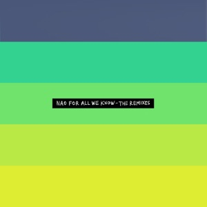 For All We Know - The Remixes - EP Mp3 Download