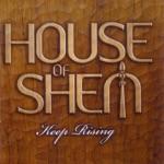 House of Shem - Keep Rising
