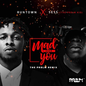 Runtown & SESS - Mad Over You