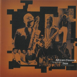 African Classics & Township Jazz Collection