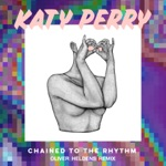 Chained to the Rhythm (Oliver Heldens Remix) - Single