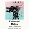 David Handelman - The Absence of Malick: Why Did Movie Director Terrence Malick Disappear After His First Two Brilliant Movies? (Unabridged)  artwork