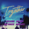 Together - Single, Sam Smith, Nile Rodgers, Disclosure & Jimmy Napes