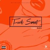 F**k Sweet - Single