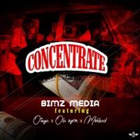 Bimz Media - Concentrate (feat. Otega, Ola Ogrin & MohBad) - Single