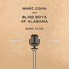 Marc Cohn & The Blind Boys of Alabama - Work To Do  artwork