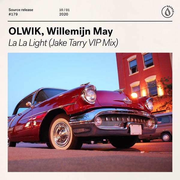 Olwik & Willemijn May - La La Light (Jake Tarry Mix)
