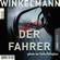 Andreas Winkelmann - Der Fahrer - Kerner und Oswald, Band 3 (Gekürzt)