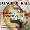 Dance of Kali Bharathi s Oozhikoothu Single