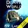 B. V. Larson - Death World: Undying Mercenaries, Book 5 (Unabridged)