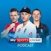 Sky Sports Cricket Podcast