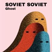 Soviet Soviet - Fade Away