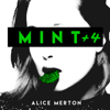 Alice Merton - Mint +4 Grafik