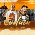 Brazil Top 10 Baile Funk Songs - Evoluiu (feat. Sodré) - Kevin O Chris