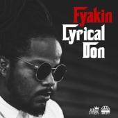 Fyakin - Lyrical Don