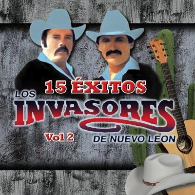 15 Éxitos, Vol. 2 - Los Invasores de Nuevo León