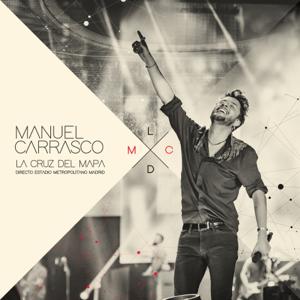 Manuel Carrasco - La Cruz del Mapa - En Directo desde Estadio Metropolitano, Madrid