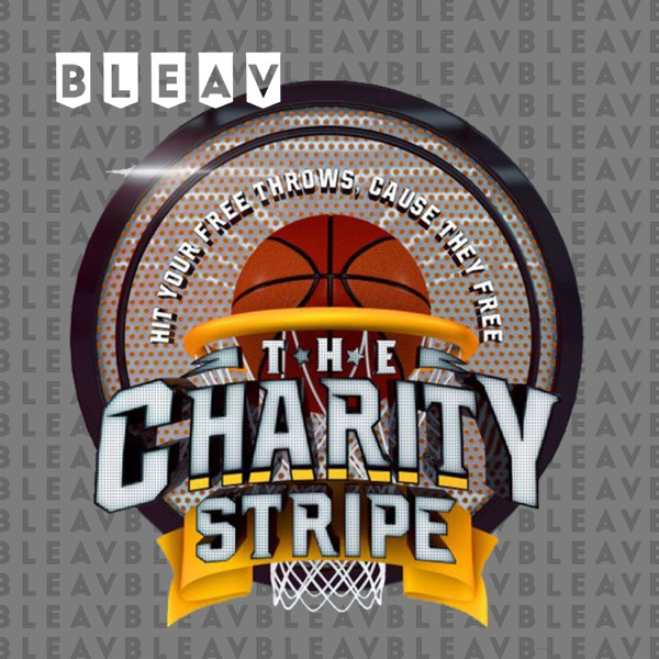 Bleav in The Charity Stripe