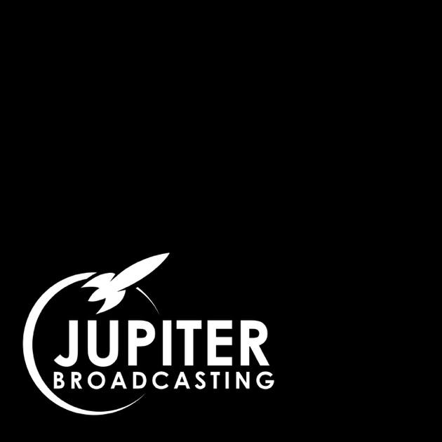 All Jupiter Broadcasting Shows by Jupiter Broadcasting on Apple Podcasts