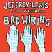 Jeffrey Lewis & the Voltage - In Certain Orders